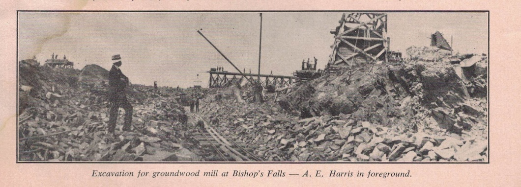 Construction at Bishop's Falls circa 1910. AE Harris was an english engineer who was in charge during construction and during the early years of the Bishop's Falls operation. He later became mill manager at Grand Falls. Harris was also a noted artist.