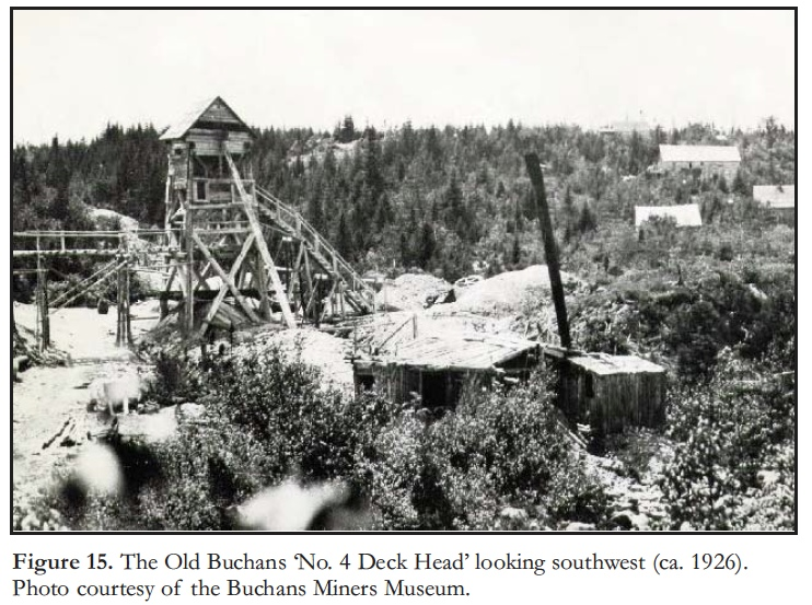 The Anglo-Newfoundland Development Company carried out exploratory work at Buchan's between 1905-1911.